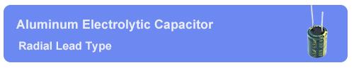 radial aluminum electrolytic capacitor